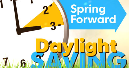 Spring Forward Daylight Saving Time graphic